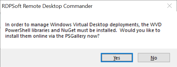 Remote Desktop Commander will automatically prompt you to install the WVD PowerShell Management libraries, and then will do so for you.